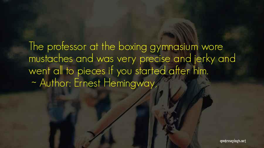 Best Precise Quotes By Ernest Hemingway,