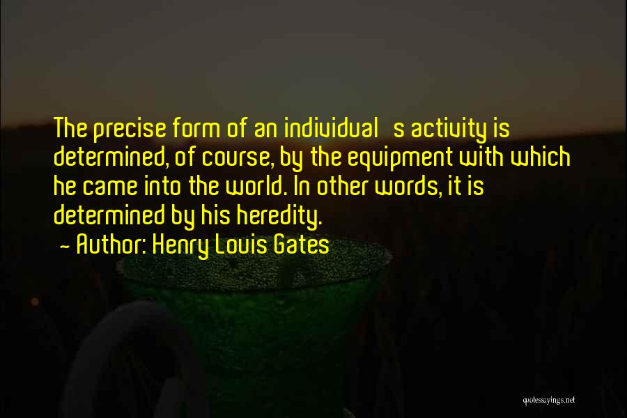 Best Precise Quotes By Henry Louis Gates