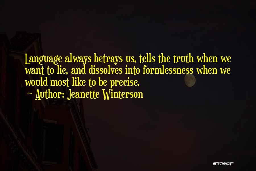 Best Precise Quotes By Jeanette Winterson