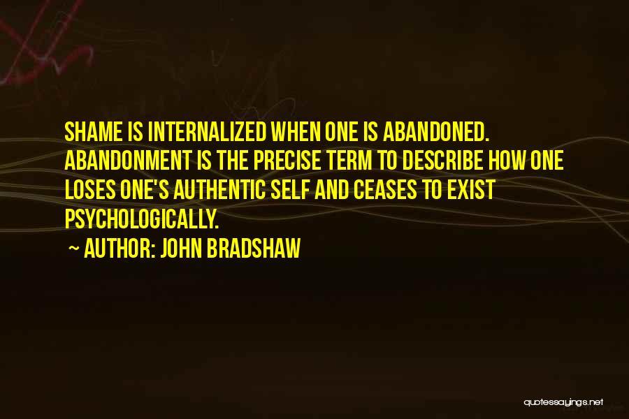 Best Precise Quotes By John Bradshaw