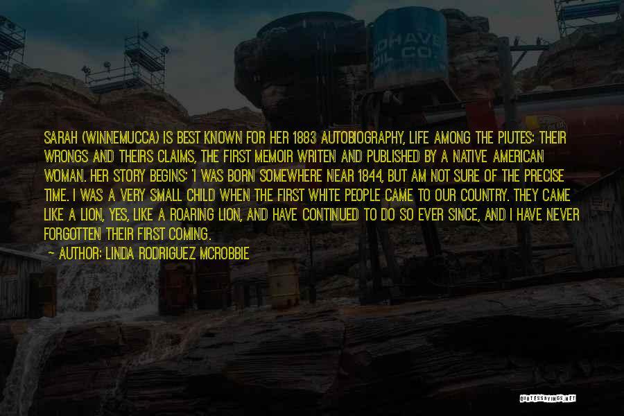 Best Precise Quotes By Linda Rodriguez McRobbie