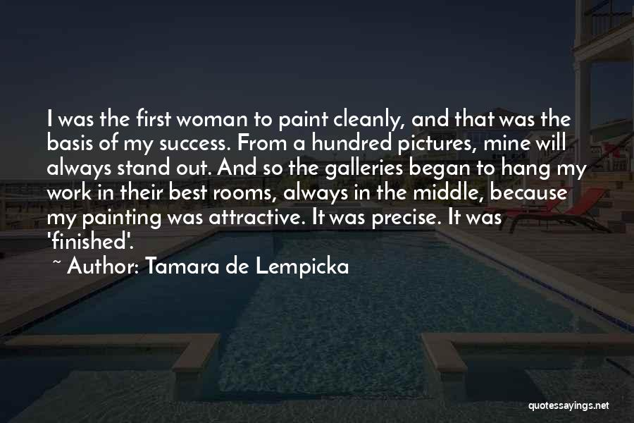 Best Precise Quotes By Tamara De Lempicka
