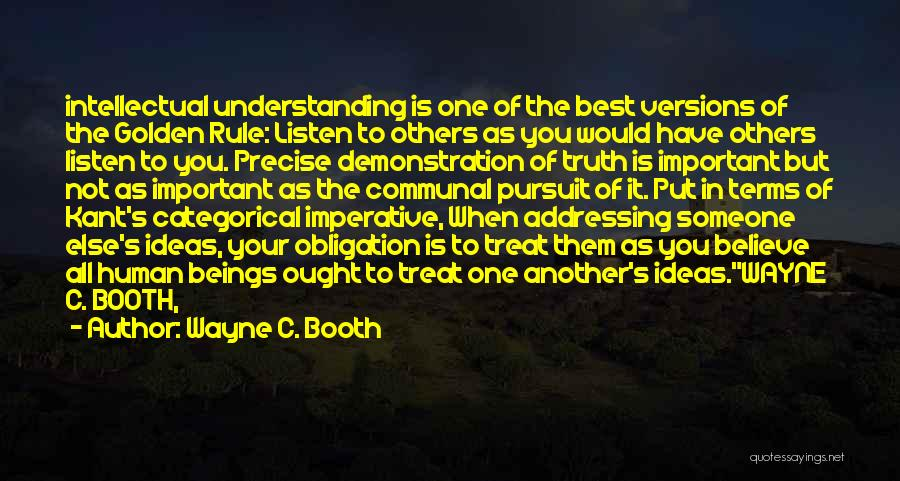 Best Precise Quotes By Wayne C. Booth