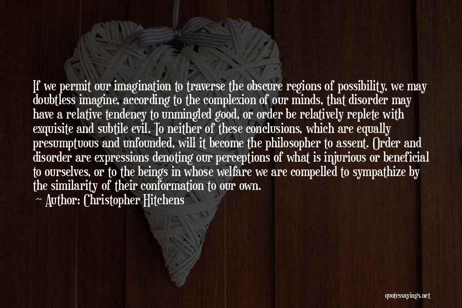 Best Presumptuous Quotes By Christopher Hitchens