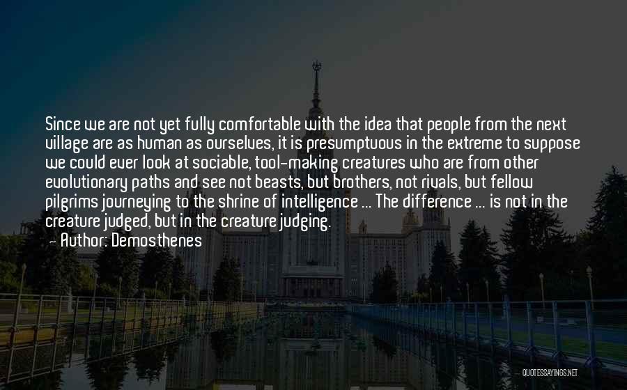 Best Presumptuous Quotes By Demosthenes