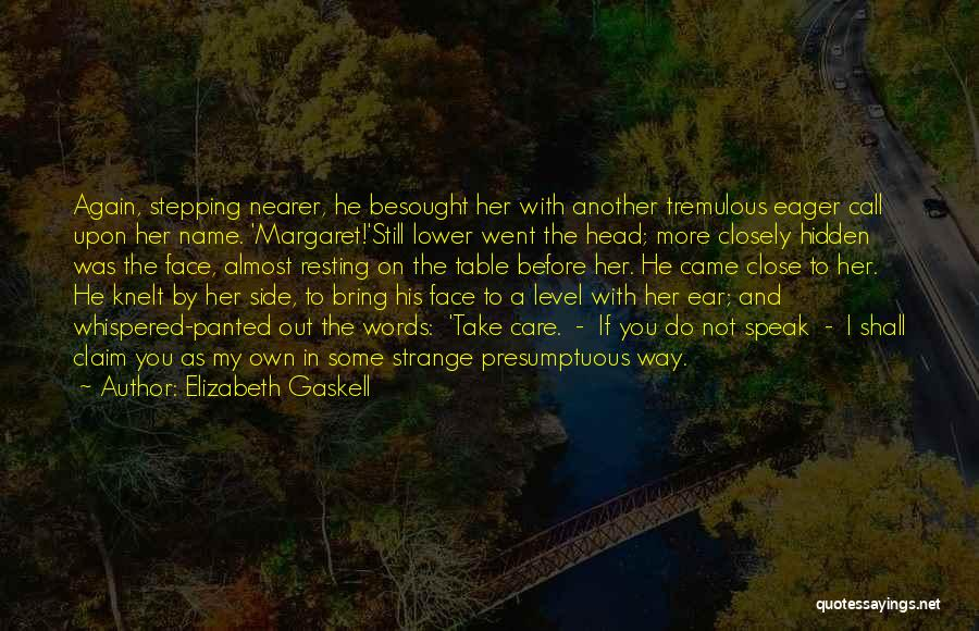 Best Presumptuous Quotes By Elizabeth Gaskell