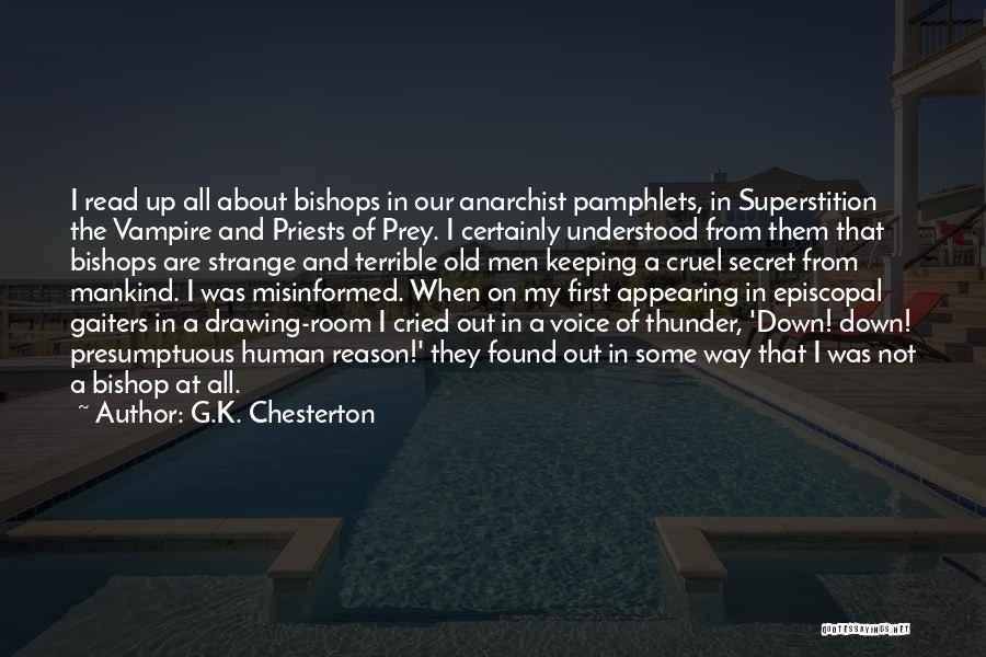 Best Presumptuous Quotes By G.K. Chesterton