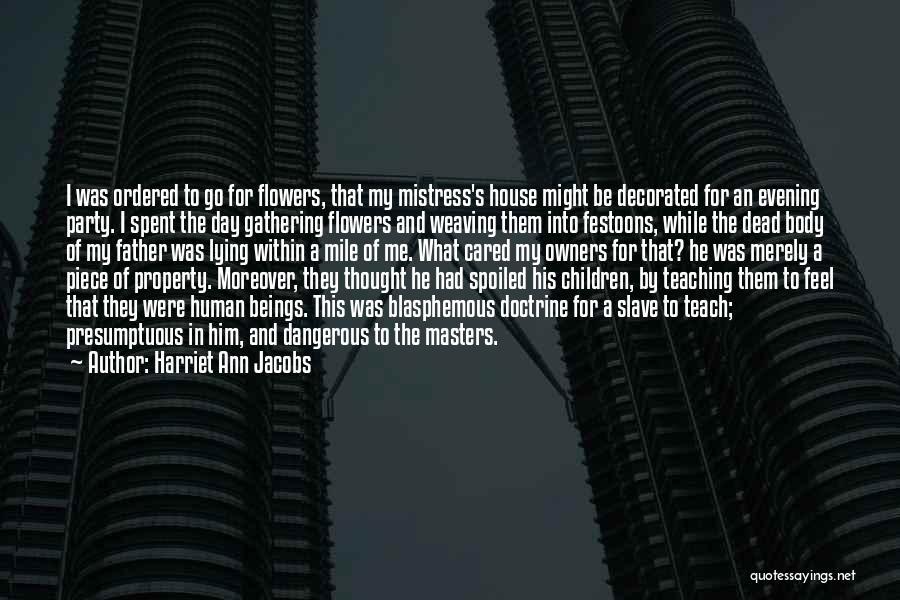 Best Presumptuous Quotes By Harriet Ann Jacobs