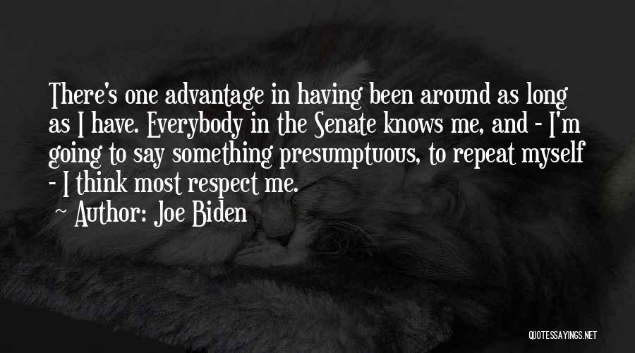 Best Presumptuous Quotes By Joe Biden