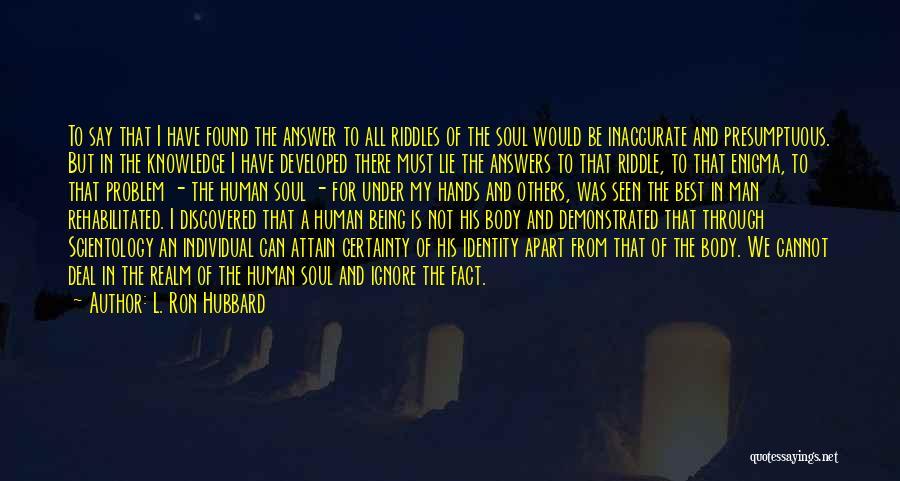 Best Presumptuous Quotes By L. Ron Hubbard