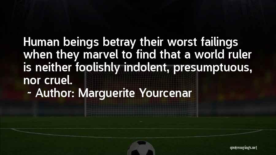 Best Presumptuous Quotes By Marguerite Yourcenar
