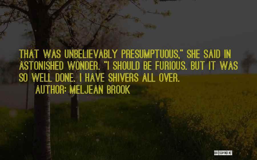Best Presumptuous Quotes By Meljean Brook