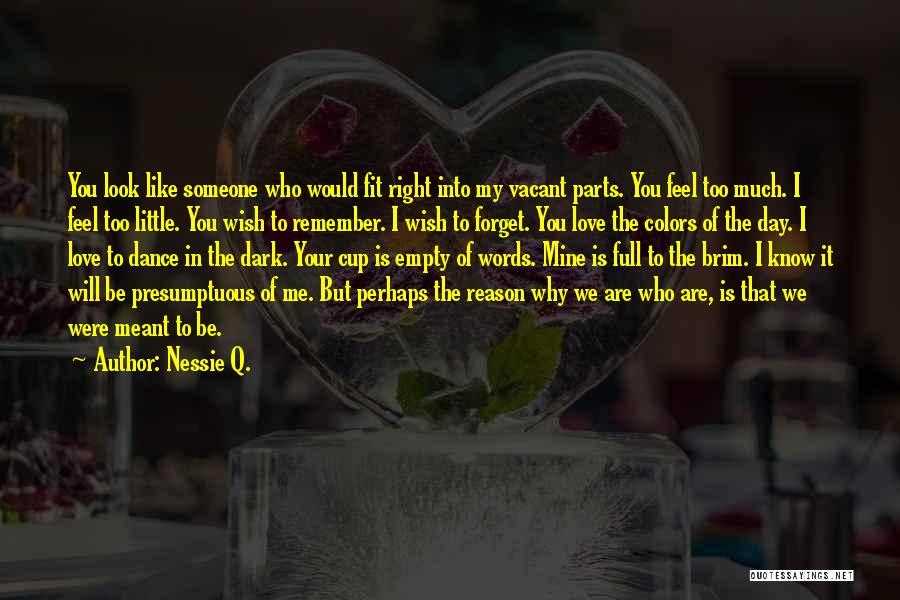 Best Presumptuous Quotes By Nessie Q.