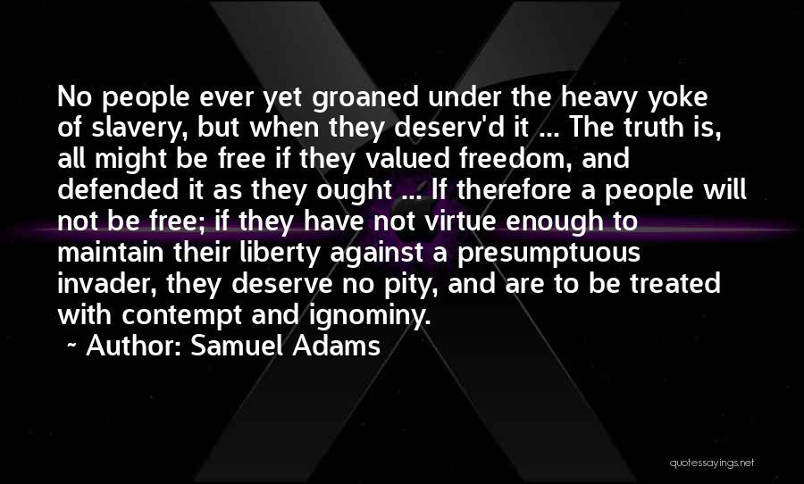 Best Presumptuous Quotes By Samuel Adams