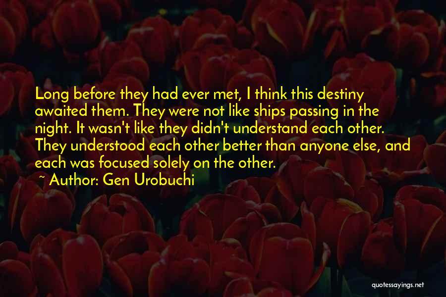 Best Psycho Pass Quotes By Gen Urobuchi