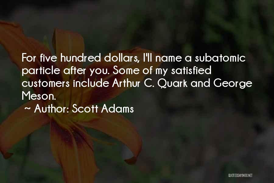 Best Quark Quotes By Scott Adams