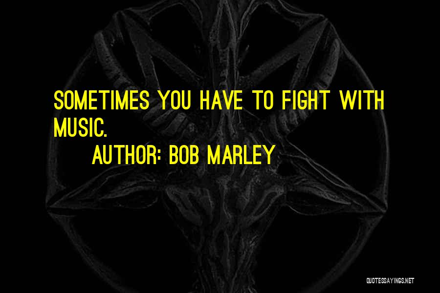 Best Reggae Music Quotes By Bob Marley