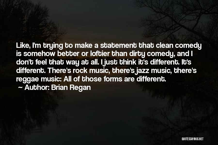 Best Reggae Music Quotes By Brian Regan