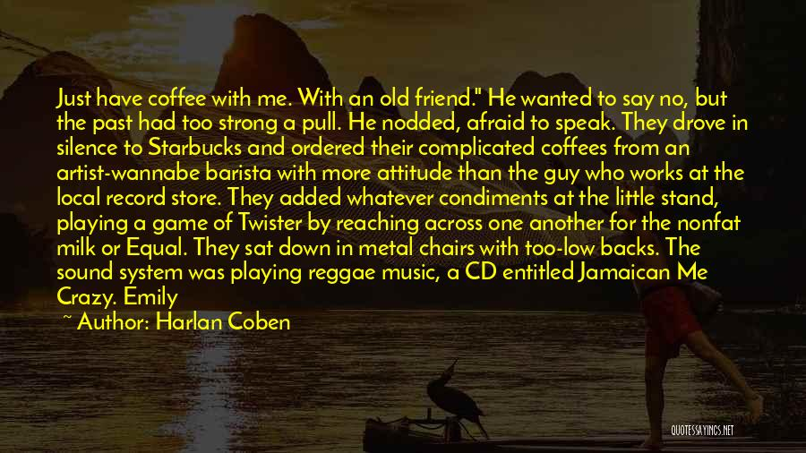 Best Reggae Music Quotes By Harlan Coben