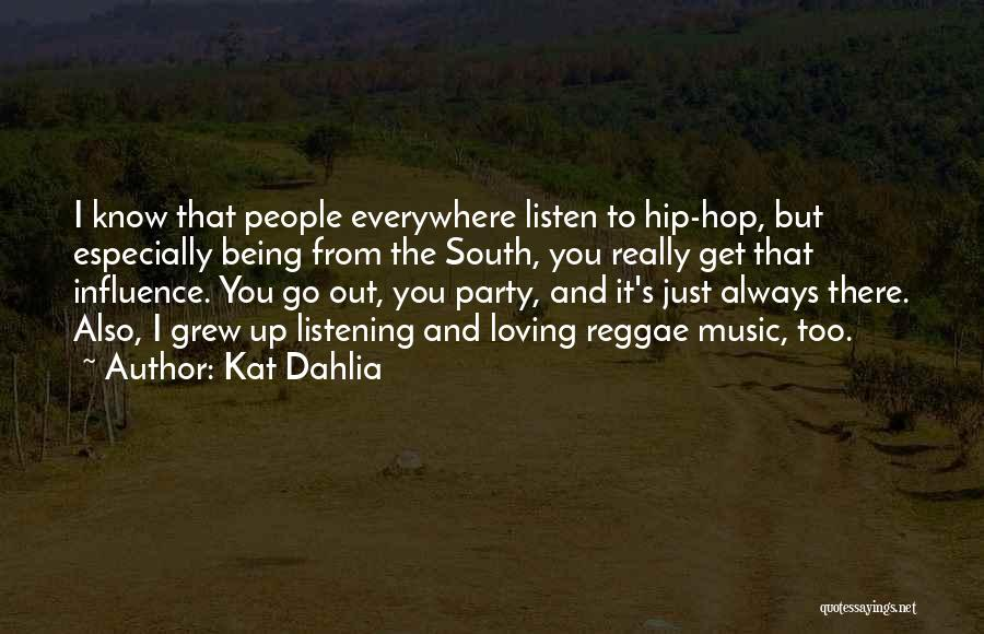 Best Reggae Music Quotes By Kat Dahlia