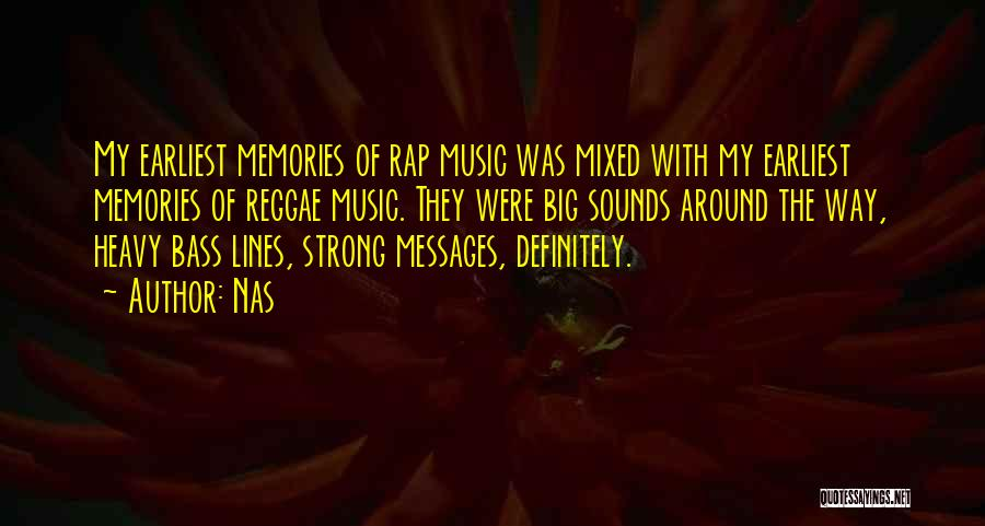 Best Reggae Music Quotes By Nas