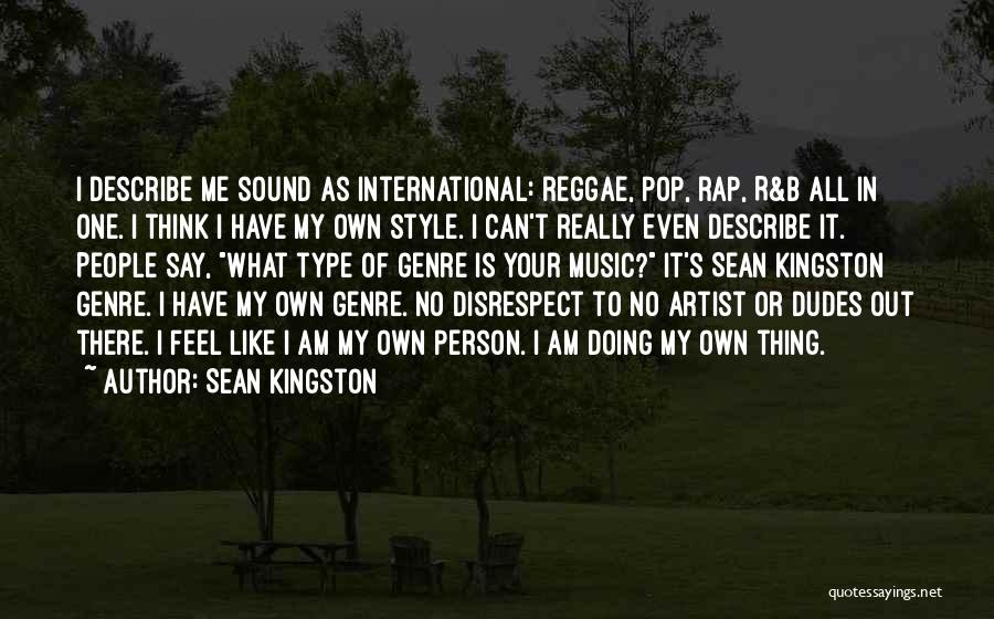 Best Reggae Music Quotes By Sean Kingston