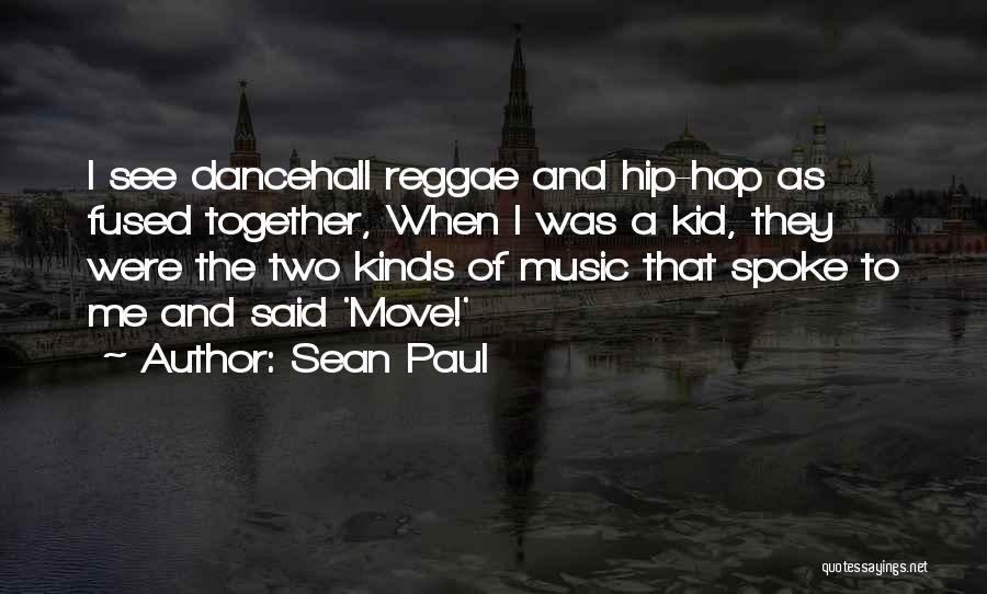 Best Reggae Music Quotes By Sean Paul