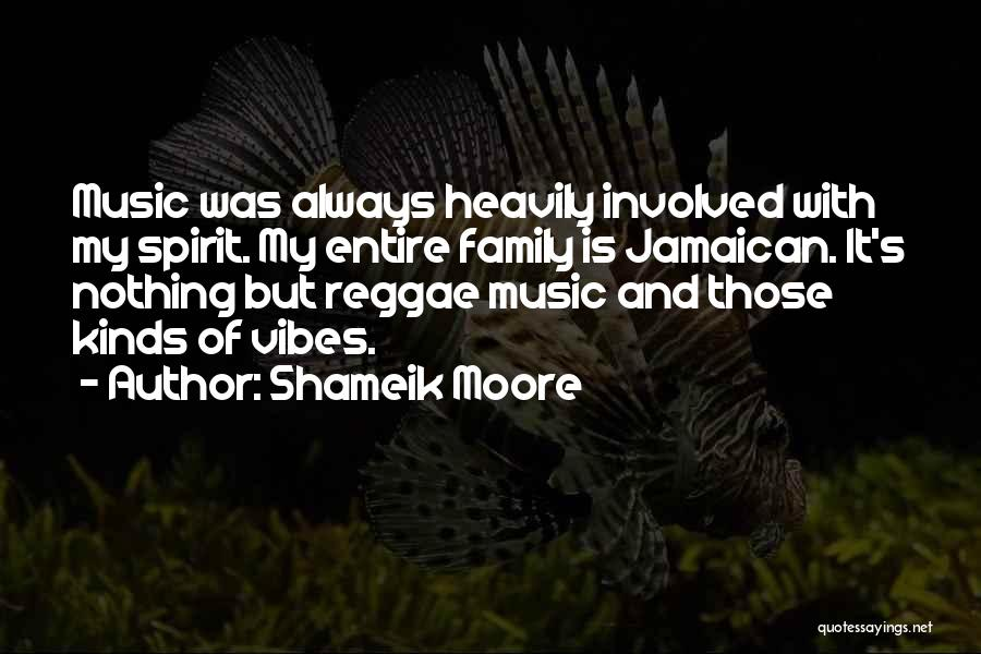 Best Reggae Music Quotes By Shameik Moore