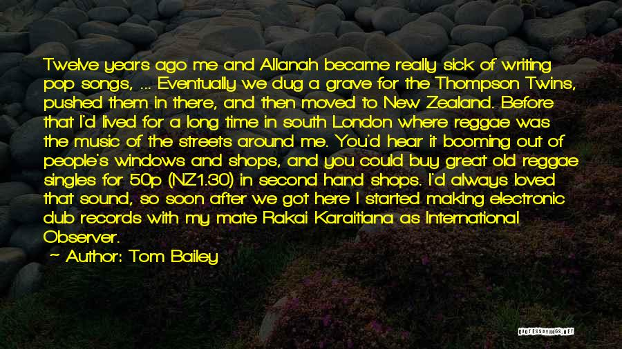 Best Reggae Music Quotes By Tom Bailey