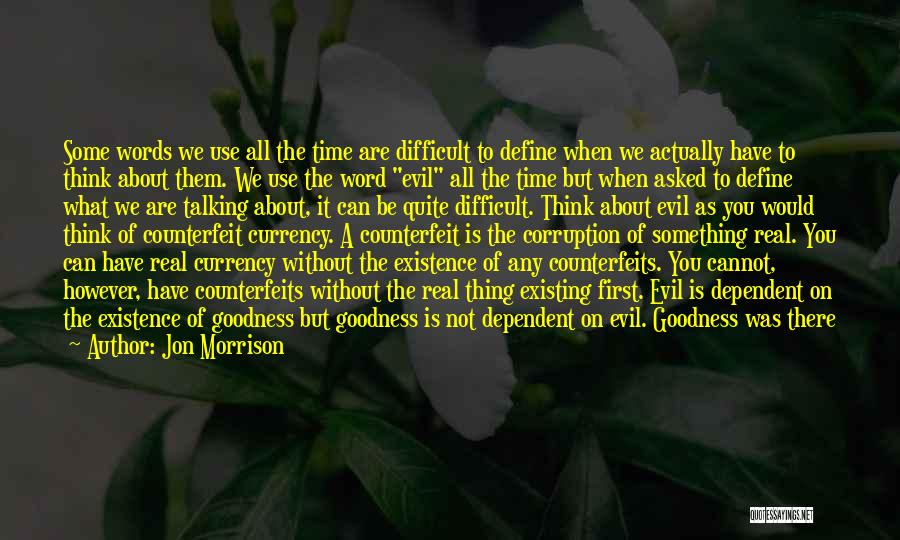 Best Relationship Problem Quotes By Jon Morrison