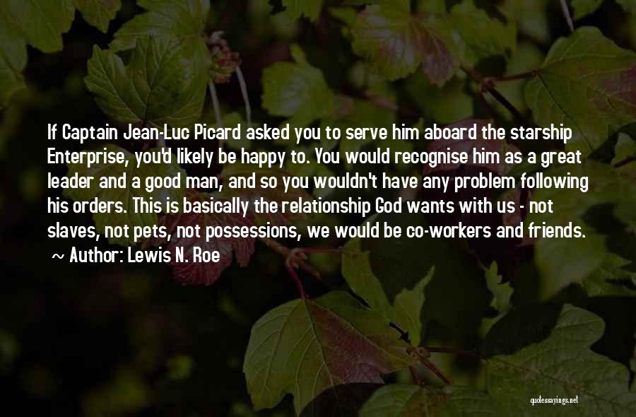 Best Relationship Problem Quotes By Lewis N. Roe
