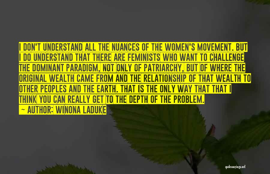 Best Relationship Problem Quotes By Winona LaDuke