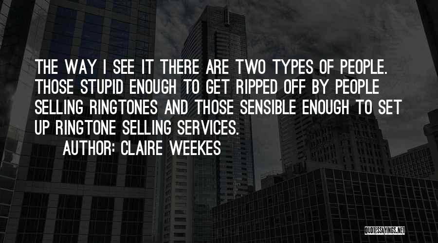Best Ringtone Quotes By Claire Weekes