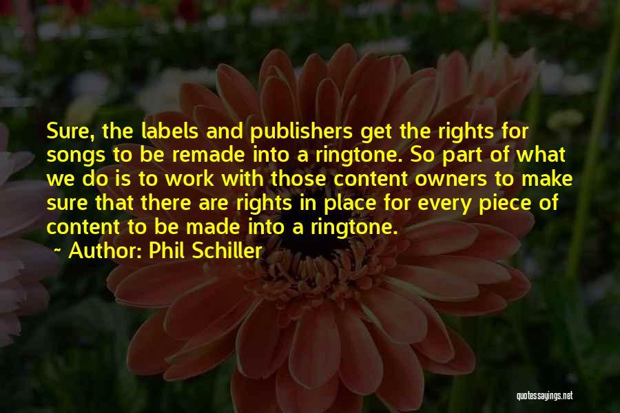 Best Ringtone Quotes By Phil Schiller