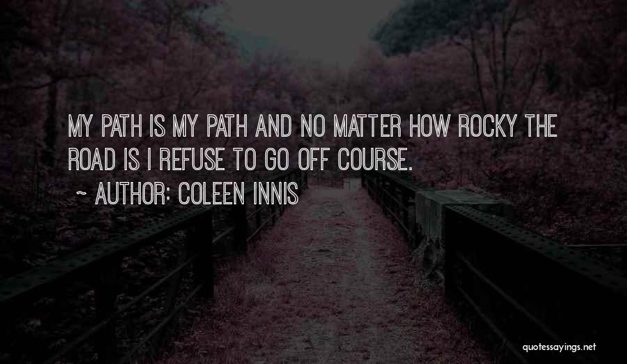 Best Rocky Inspirational Quotes By Coleen Innis