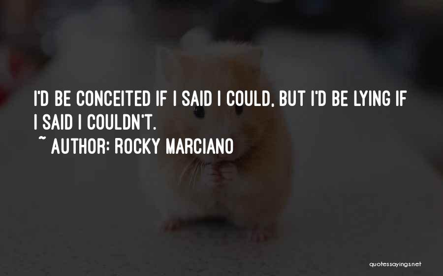 Best Rocky Inspirational Quotes By Rocky Marciano