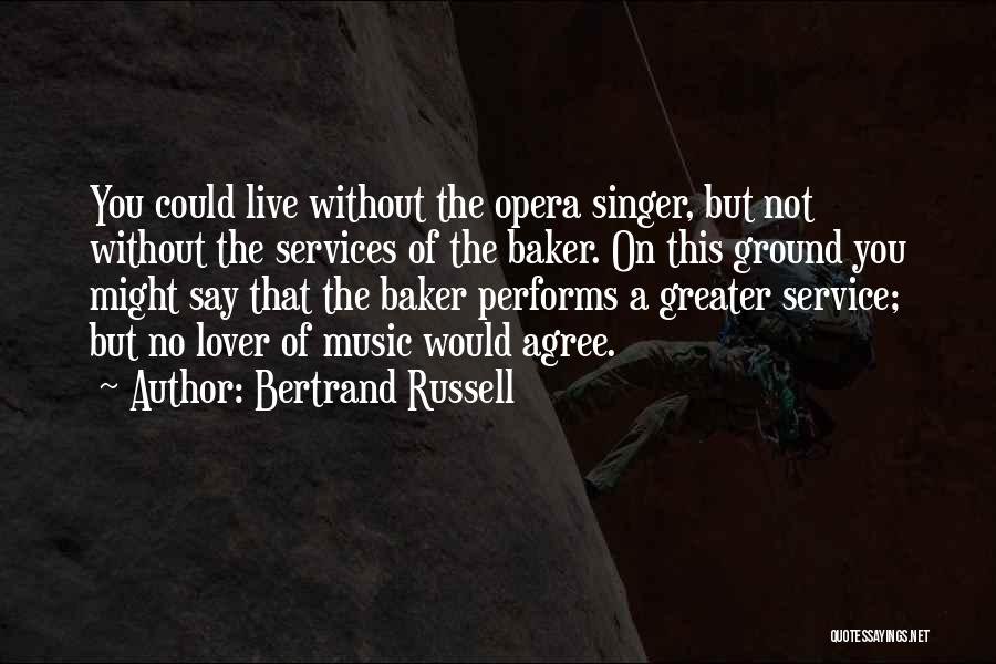 Best Russell Baker Quotes By Bertrand Russell