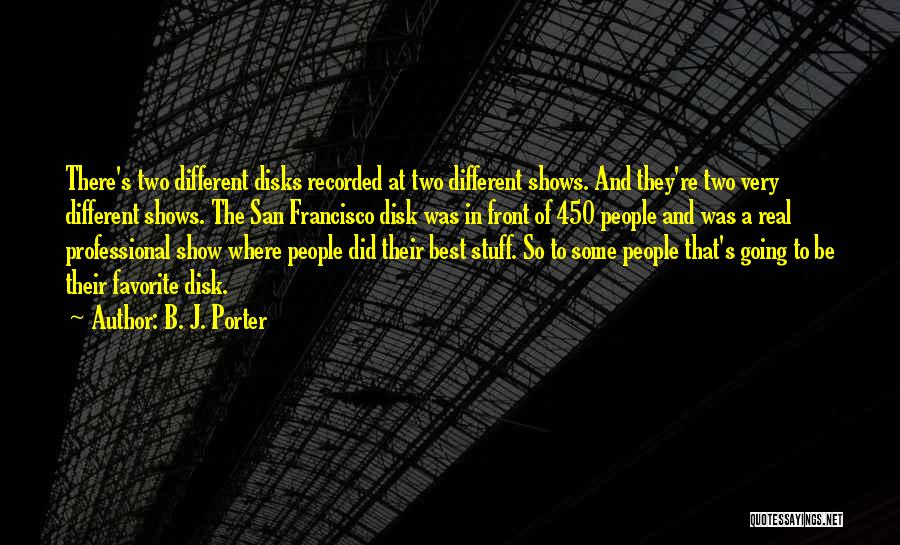 Best San Francisco Quotes By B. J. Porter