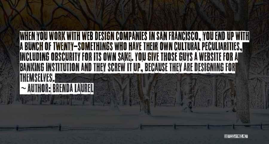 Best San Francisco Quotes By Brenda Laurel