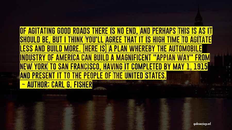 Best San Francisco Quotes By Carl G. Fisher