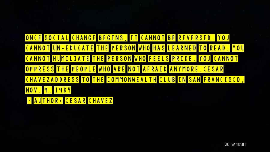 Best San Francisco Quotes By Cesar Chavez