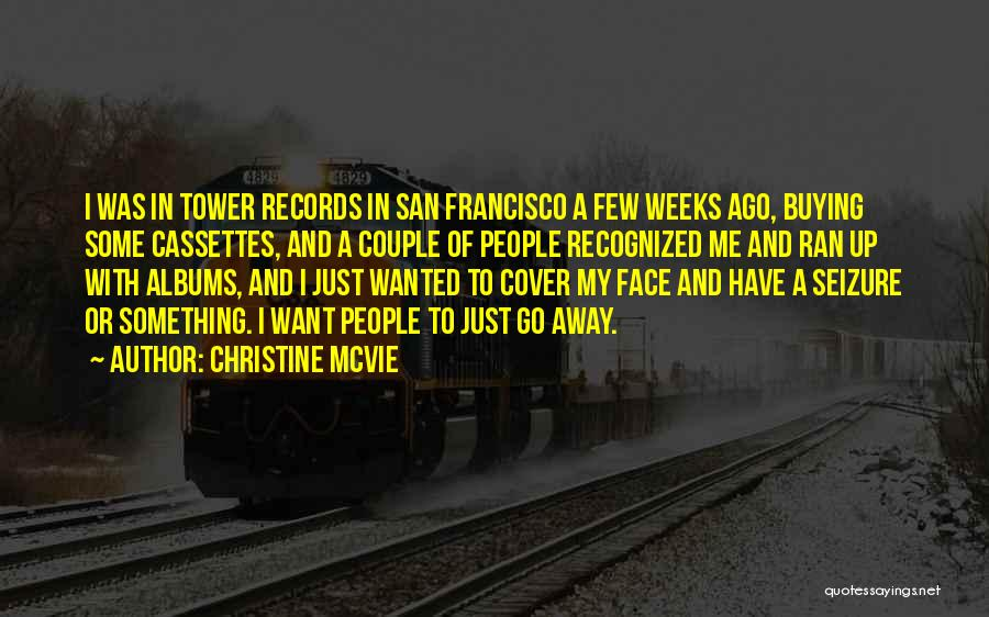 Best San Francisco Quotes By Christine McVie