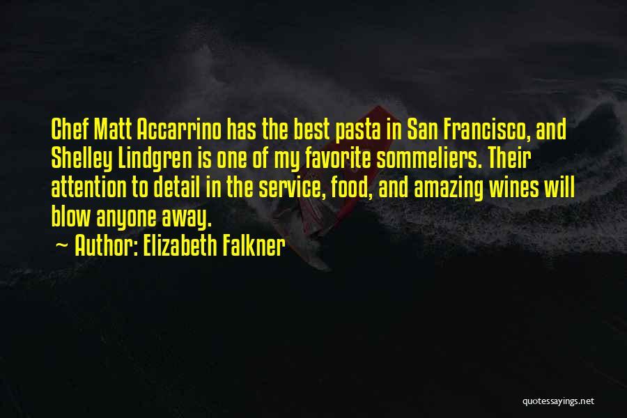 Best San Francisco Quotes By Elizabeth Falkner