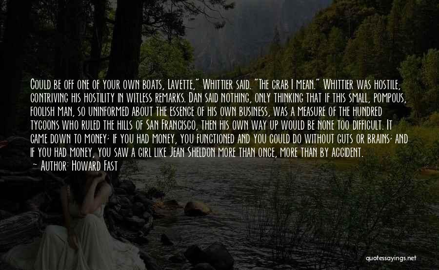 Best San Francisco Quotes By Howard Fast