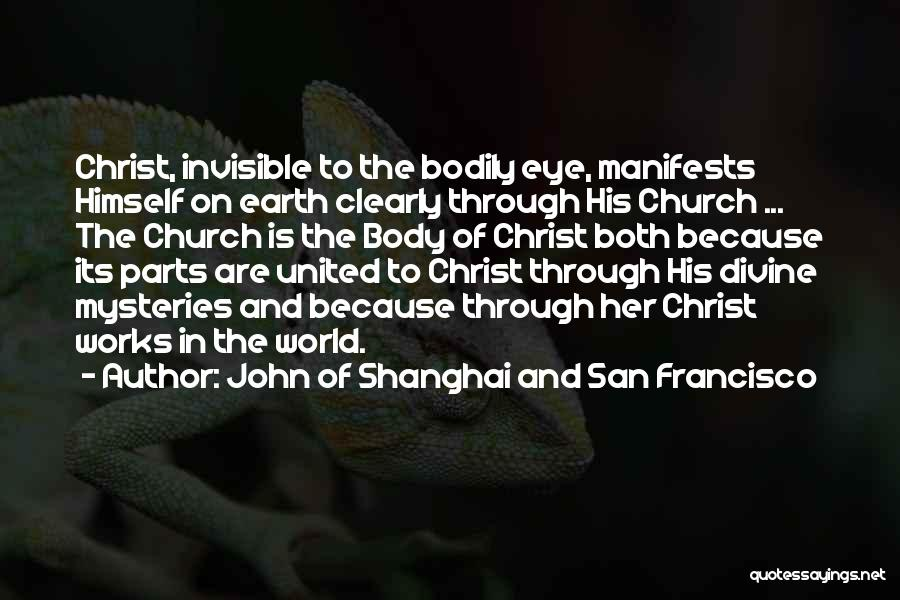Best San Francisco Quotes By John Of Shanghai And San Francisco