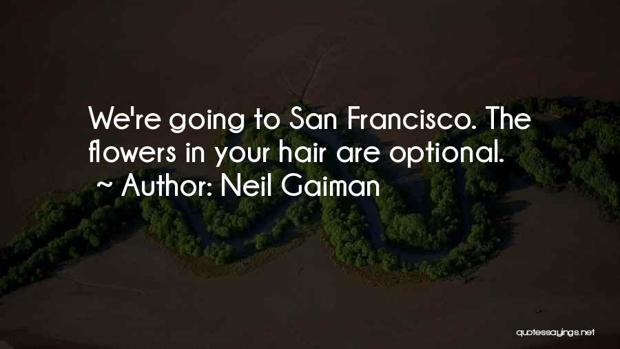 Best San Francisco Quotes By Neil Gaiman
