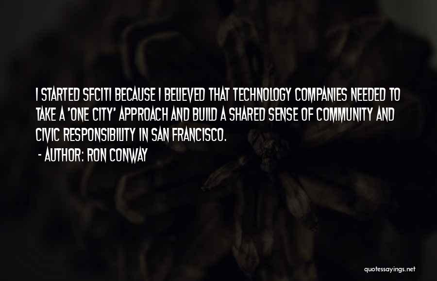 Best San Francisco Quotes By Ron Conway