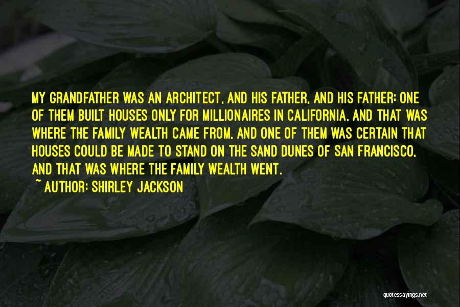 Best San Francisco Quotes By Shirley Jackson
