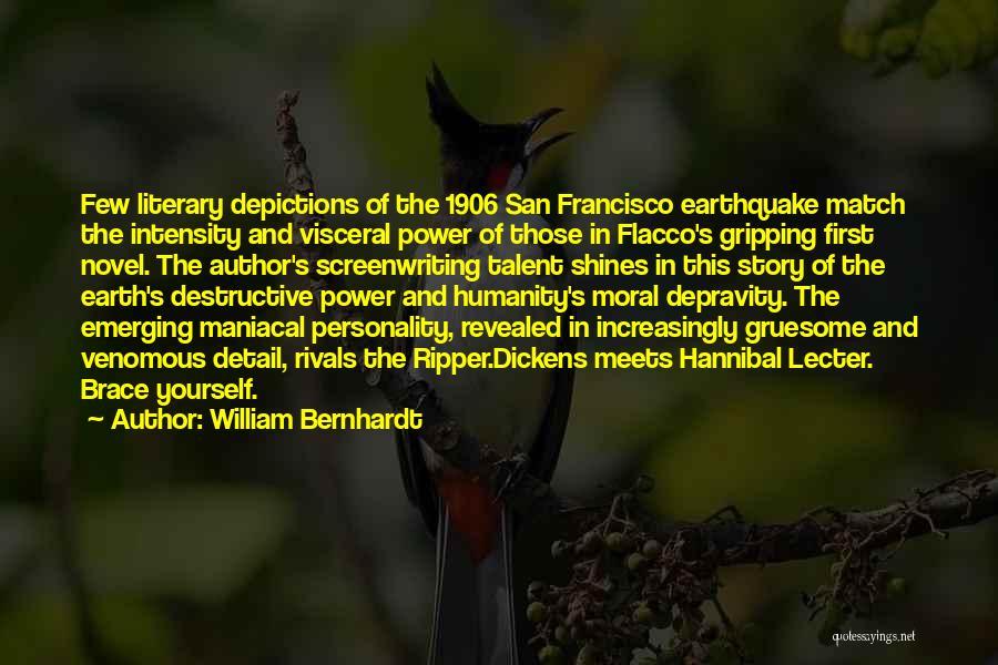 Best San Francisco Quotes By William Bernhardt