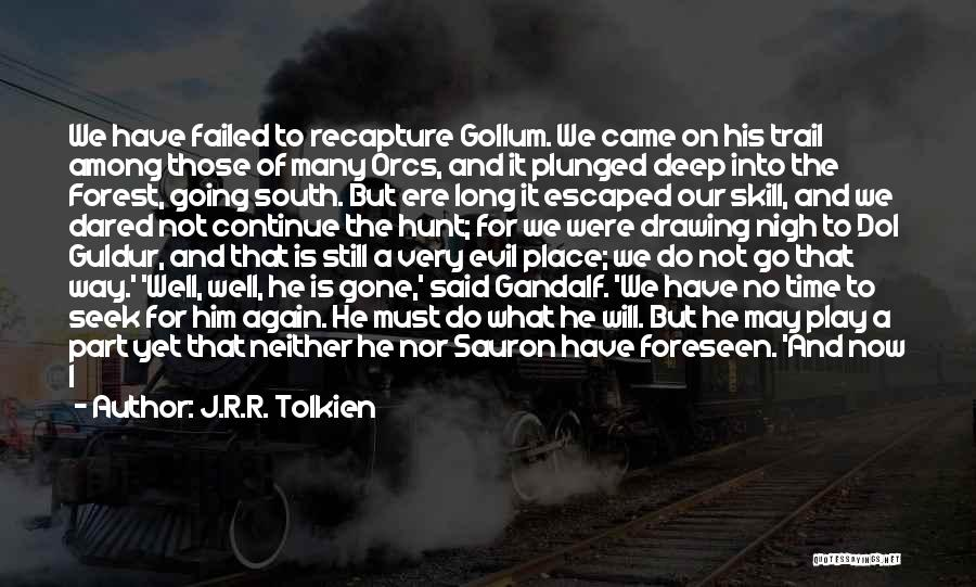 Best Saruman Quotes By J.R.R. Tolkien